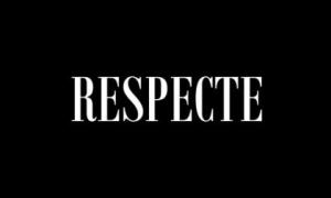 Respecte